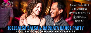Salsa dance party at JoelSalsa On Thursay, August 24th 2017