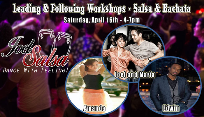 Leading and Following Workshop at NYC JoelSalsa on Thursday April 16th