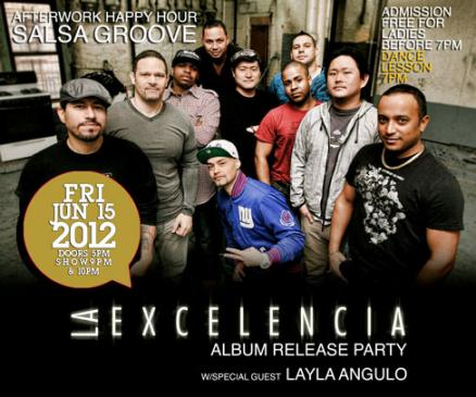 La Excelencia Album Release Party at SOB's NYC