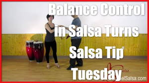 Salsa Tip Tuesdays - Balance Tips for Ladies - Video 4 thumbnail