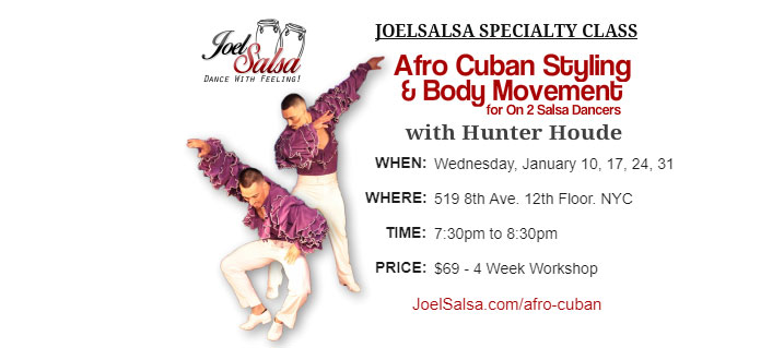 Afro Cuban Styling & Body Movement