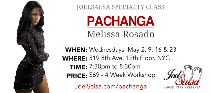 Pachanga By Melissa - JoelSalsa Specialty class May 2018