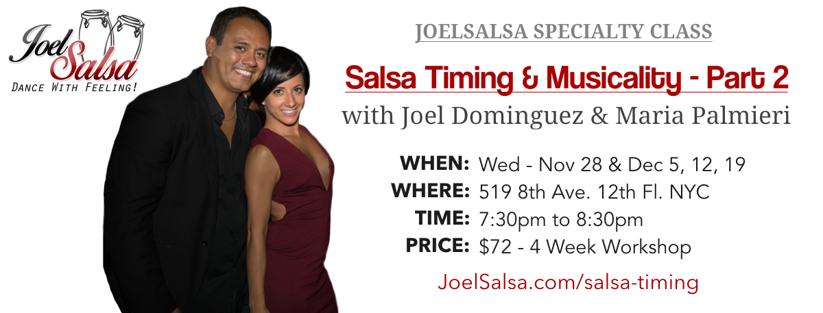 Salsa Timing & Musicality 4 week course at JoelSalsa NYC