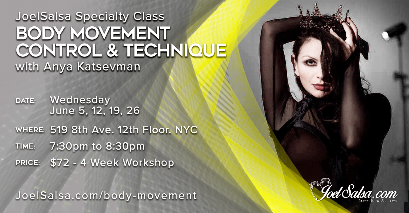 Body movement and control  JoelSalsa June specialty classes by Anya katsevman