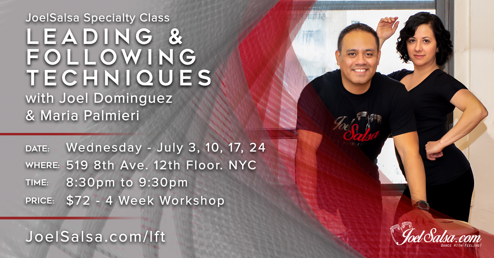 Leading and Following Techniques with Joel & Maria at JoelSalsa July specialty Workshop