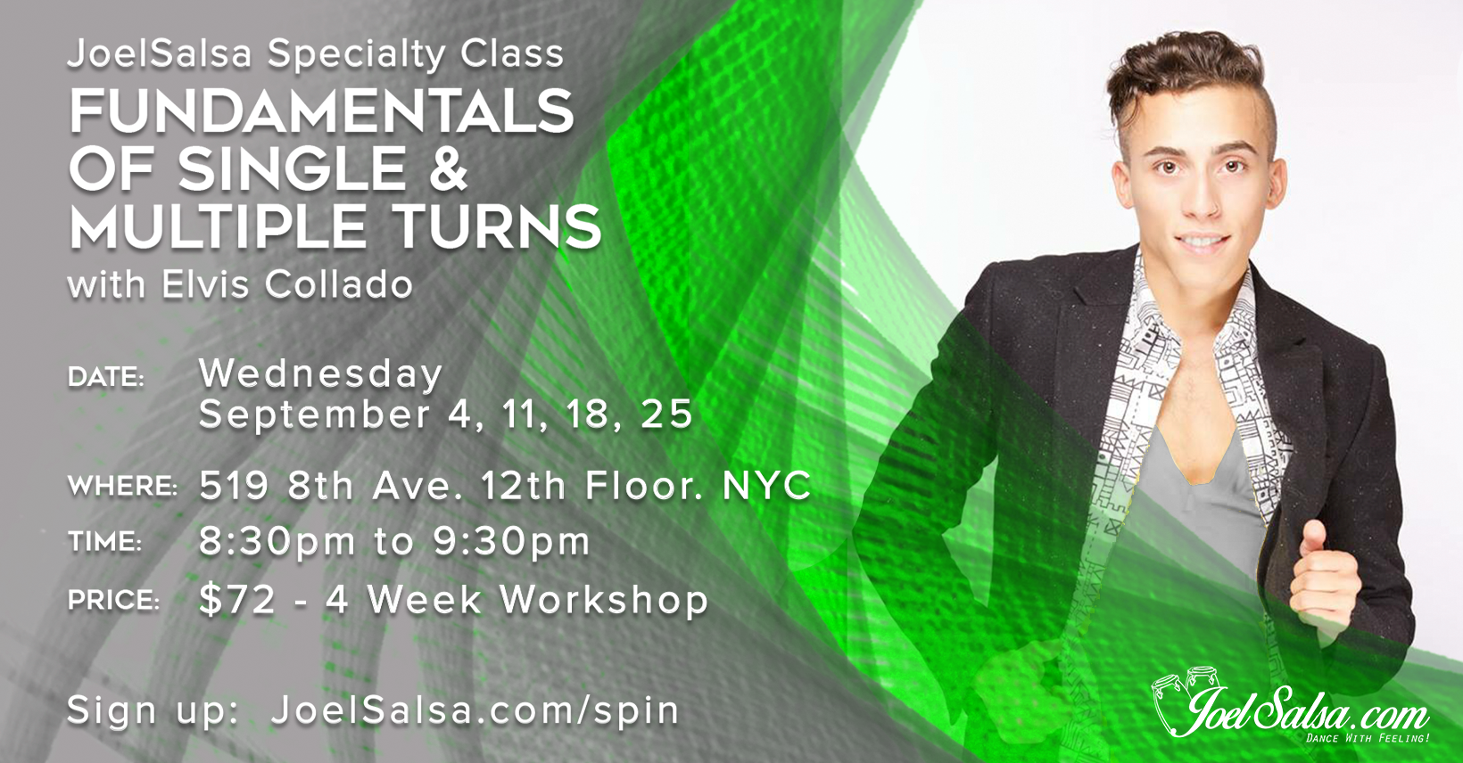 Fundamentals of Single & Multiple Turns with Elvis Collado -  Specialty class at JoelSalsa