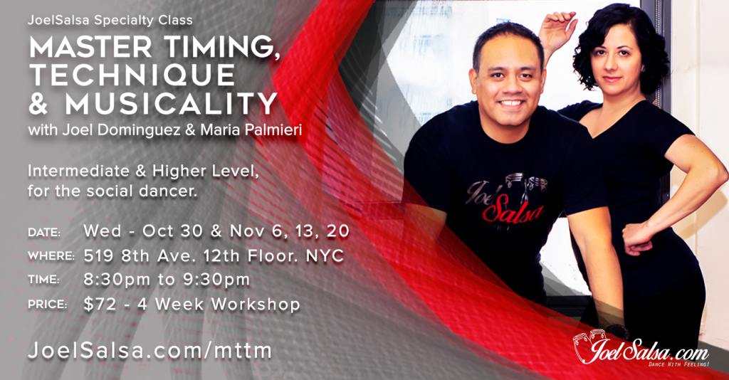 Master Timing, Technique & Musicality JoelSalsa November Course