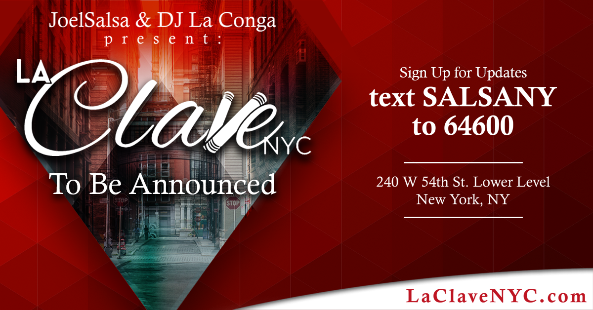 La Clave NYC on To Be Announced